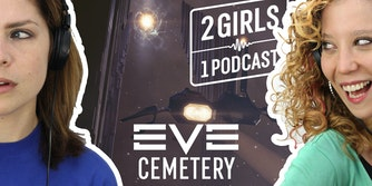 EVE Online Cemetery - 2 GIRLS 1 PODCAST