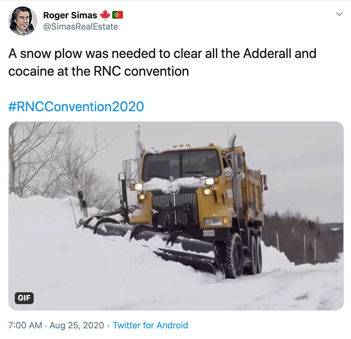 """A snow plow was needed to clear all the Adderall and cocaine at the RNC convention  #RNCConvention2020"" image of a snowplow clearing the streets"