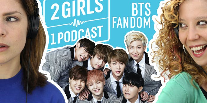 2 Girls 1 Podcast BTS ONE IN AN ARMY