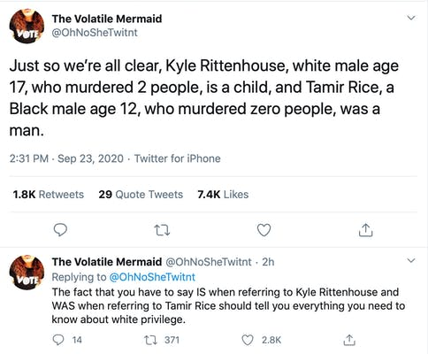 Just so we're all clear, Kyle Rittenhouse, white male age 17, who murdered 2 people, is a child, and Tamir Rice, a Black male age 12, who murdered zero people, was a man.The fact that you have to say IS when referring to Kyle Rittenhouse and WAS when referring to Tamir Rice should tell you everything you need to know about white privilege.