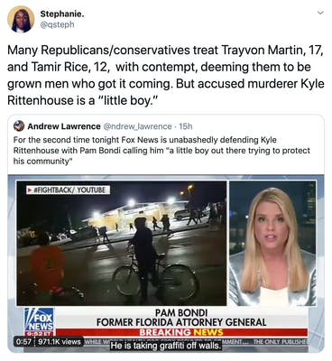 "Many Republicans/conservatives treat Trayvon Martin, 17,  and Tamir Rice, 12,  with contempt, deeming them to be grown men who got it coming. But accused murderer Kyle Rittenhouse is a ""little boy."""