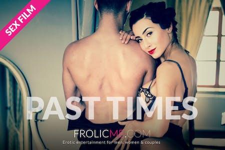 """Past Times"" featuring Anna Rose & Maxmilian Dior"