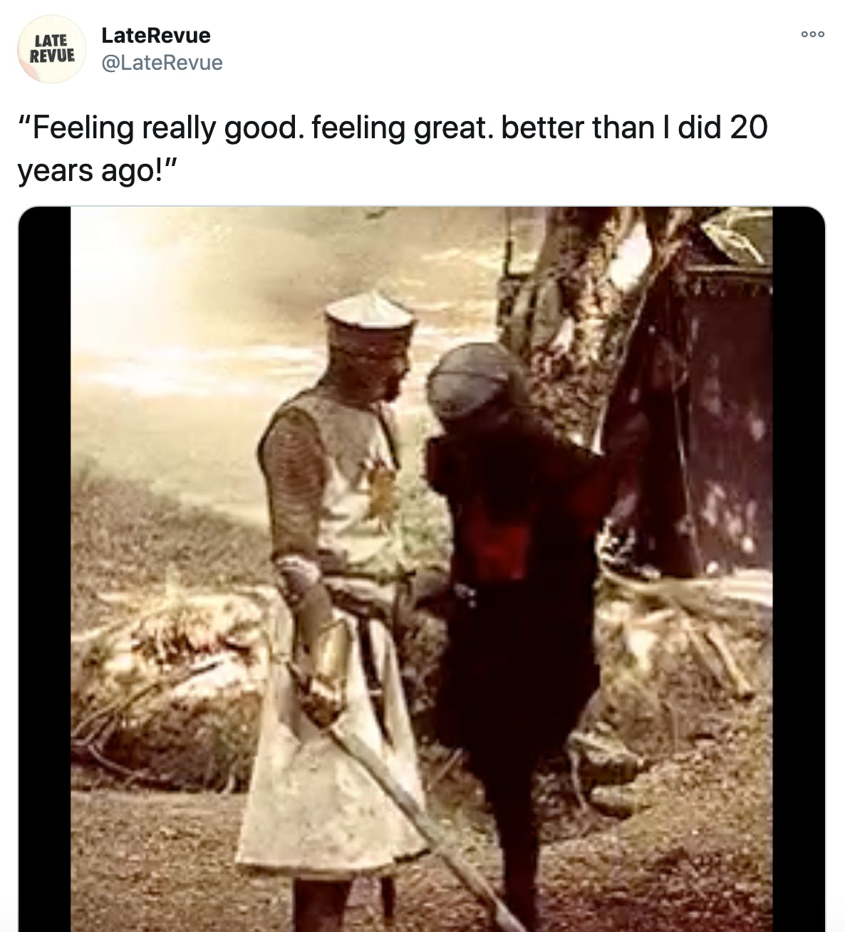 """""""""""Feeling really good. feeling great. better than I did 20 years ago!"""""""" gif of the Black Knight from Monty Python and the Holy Grail after he's lost both arms and one leg"""