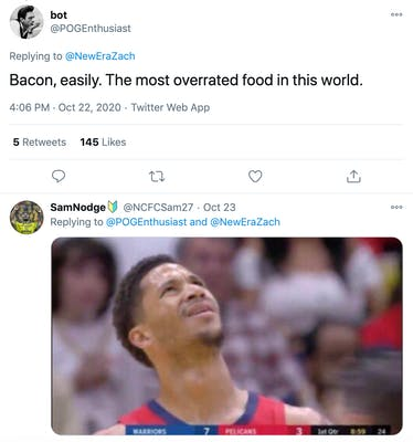 @POGEnthusiast: Bacon, easily. The most overrated food in this world.. @NCFCSam27, replying: image of a footballer looking up with a baffled/desparing expression