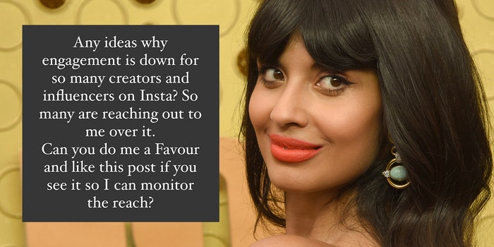 """Jameela Jamil with """"Any ideas why engagement is down for so many creators and influencers on Insta? So many are reaching out to me over it. Can you do me a Favour and like this post if you see it so I can monitor the reach?"""" post"""