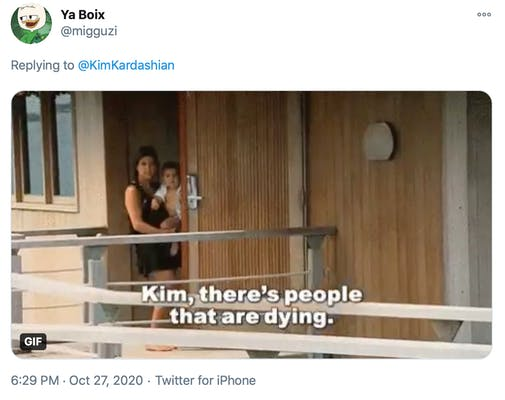 Kim there's people dying gif, from Keeping up with the Kardashians