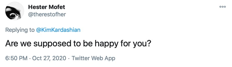 Are we supposed to be happy for you?