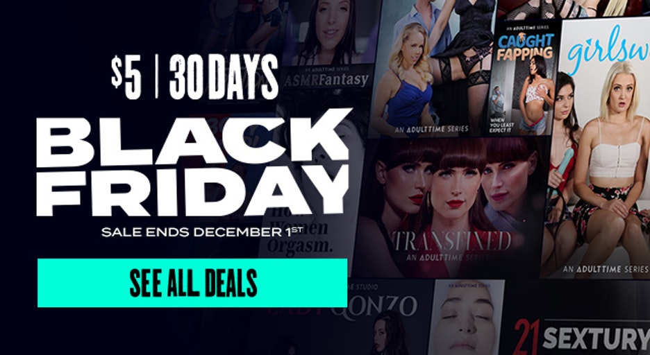 adult time black friday $5 month deal