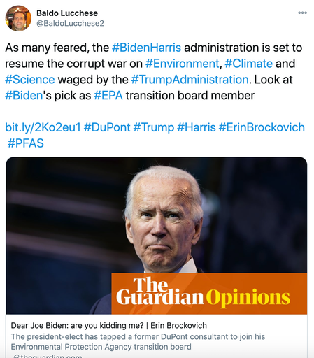 As many feared, the #BidenHarris administration is set to resume the corrupt war on #Environment, #Climate and #Science waged by the #TrumpAdministration. Look at #Biden's pick as #EPA transition board member   https://bit.ly/2Ko2eu1 #DuPont #Trump #Harris #ErinBrockovich #PFAS