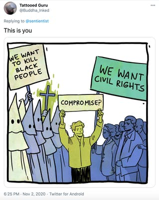 """""""This is you"""" Cartoon of a KKK rally with a sign saying """"We want to kill Black people"""" facing off against a civil rights march with a sign saying """"We want our rights"""". A white man with a smug smile stands between them with a sign saying """"compromise?"""""""