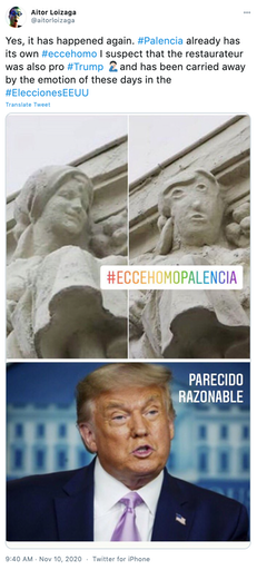 """""""Yes, it has happened again. #Palencia already has its own #eccehomo I suspect that the restaurateur was also pro #Trump Man facepalmingand has been carried away by the emotion of these days in the #EleccionesEEUU"""" before and after pictures of the statue with a picture of Trump"""