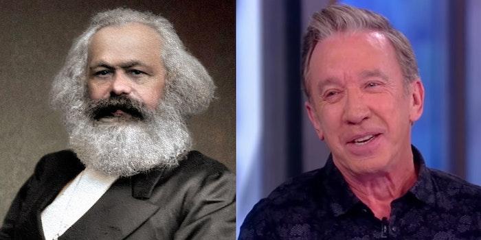 Karl Marx and Tim Allen