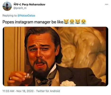 """""""Popes instagram manager be like😹😭😹😭"""" picture of Leonardo Di Caprio with a moustache and goatee, drinking and making an appreciative face"""