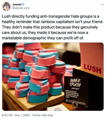 """""""Lush directly funding anti-transgender hate groups is a healthy reminder that rainbow capitalism isn't your friend. They didn't make this product because they genuinely care about us; they made it because we're now a marketable demographic they can profit off of."""" image of the trans pride bath bombs North American Lush made earlier in the year"""