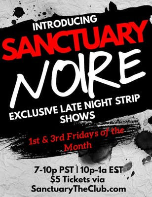 An advertisement for SANCTUARY NOIRE, a late night strip show featuring BIPOC dancers.