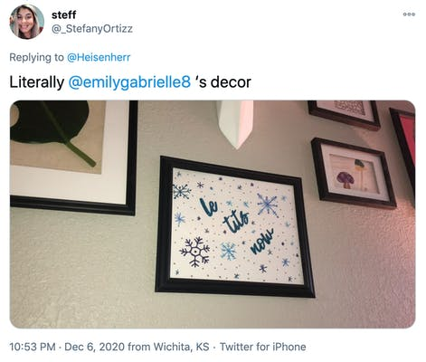 """Literally  @emilygabrielle8  's decor"" a framed piece of art featuring snowflakes and the words le tits now in blue"