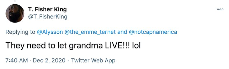 They need to let grandma LIVE!!! lol
