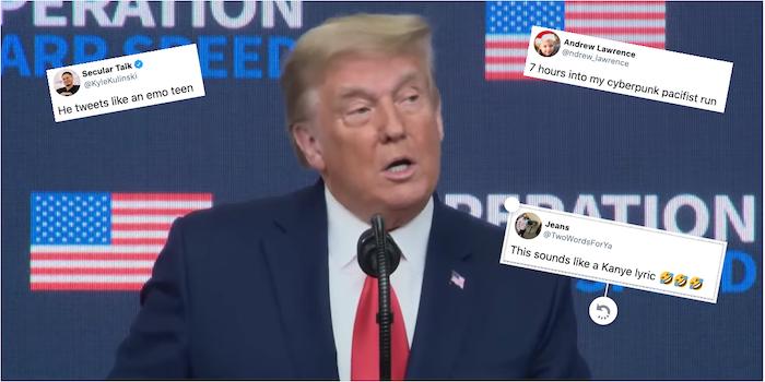 People are making fun of Trump's emotional tweet