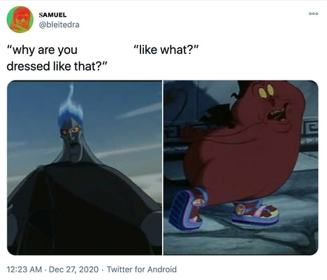 """""""why are you dressed like that? like what?"""" Still of Hades from the Disney movie Hercules, a tall blue toned figure dressed in black with blue flame on his head next to a red round demon wearing Hercules brand sneakers"""