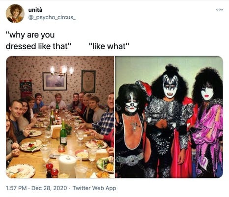 """""""why are you dressed like that? like what?"""" a photograph of a white family around a Christmas dinner table all looking at the camera with surprised expressions and a photograph of three members of the band KISS wearing their iconic black and white makeup and tight black, red and purple clothes with spikes"""