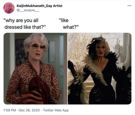 """""""why are you dressed like that? like what?"""" a still from The Devil Wears Prada featuring Miranda Priestly looking shocked and wearing large sunglasses and a muted leopard print blouse beside a still from 101 Dalmatians featuring Cruella DeVille in her iconic low cut black and white dress with swooping sleeves and a fur trim"""