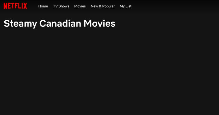 One porn on netflix category is steamy canadian movies