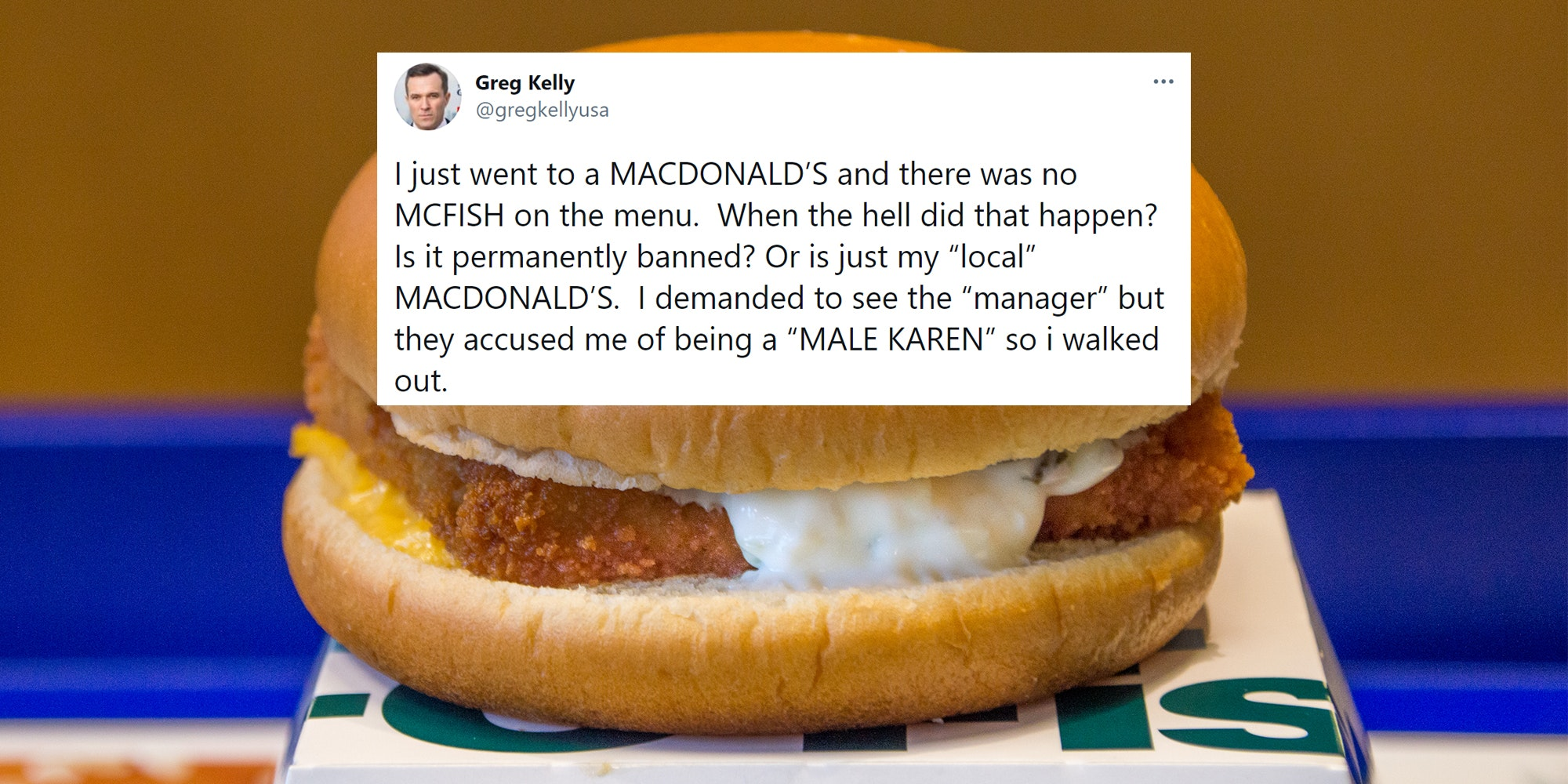 """Tweet complaining about a lack of """"McFish"""" on the menu at McDonalds, over a Filet o Fish sandwich."""