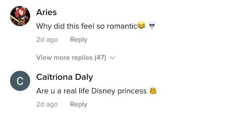 Aries: Why did this feel so romantic. Catriona Daly: Are u a real life Disney Princess