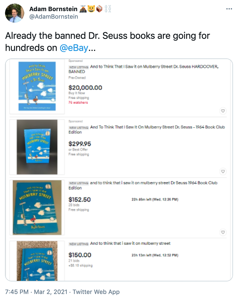 """""""Already the banned Dr. Seuss books are going for hundreds on @eBay ..."""" screenshots of the book listed for $152.50 to $20000"""