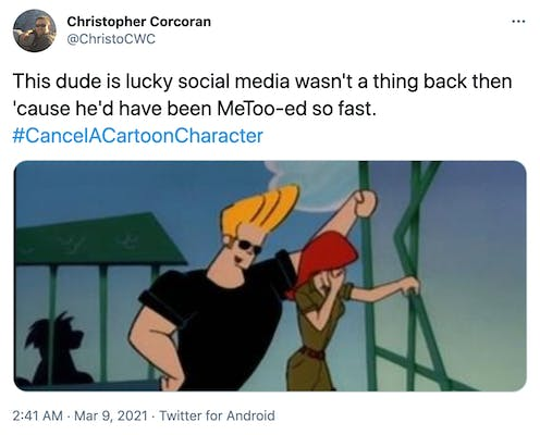 """""""This dude is lucky social media wasn't a thing back then 'cause he'd have been MeToo-ed so fast. #CancelACartoonCharacter"""" Johnny Bravo, blonde and in a black t-shirt, leans over a red head with her hand over her face and turned away from him"""