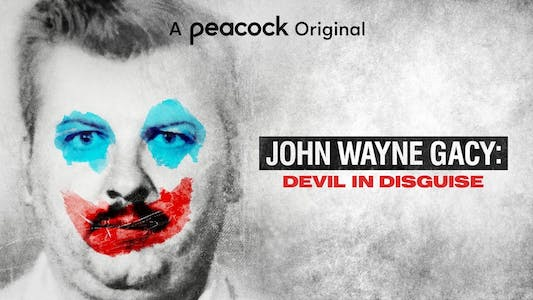 Peacock original John Wayne Gacy Devil in Disguise