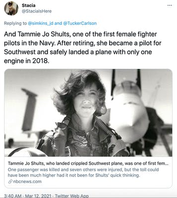 And Tammie Jo Shults, one of the first female fighter pilots in the Navy. After retiring, she became a pilot for Southwest and safely landed a plane with only one engine in 2018.