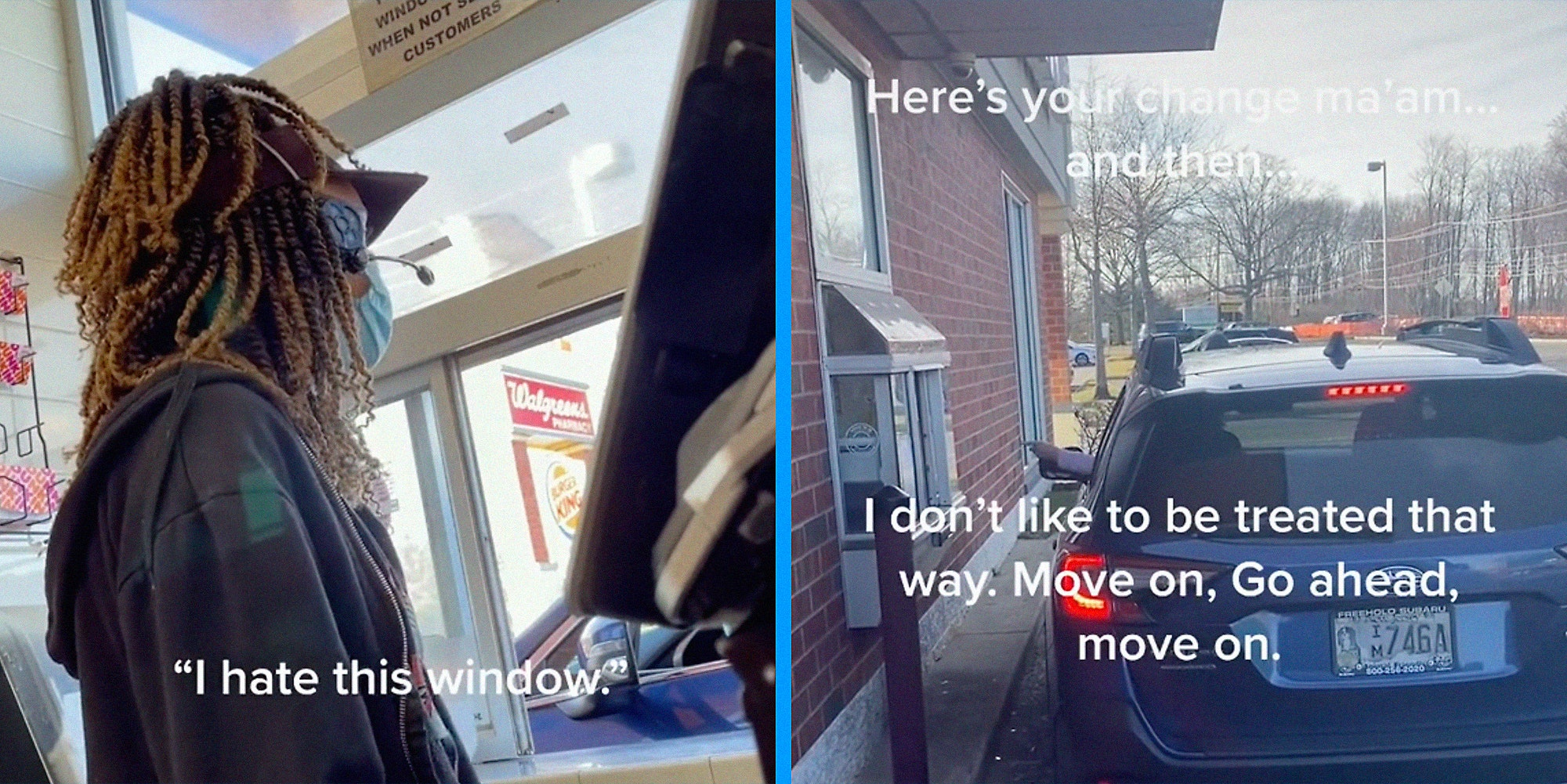 An attendant at a drive-thru window (L) and a woman yelling from her car (R).