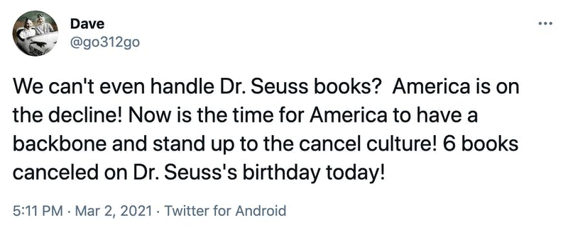 We can't even handle Dr. Seuss books?  America is on the decline! Now is the time for America to have a backbone and stand up to the cancel culture! 6 books canceled on Dr. Seuss's birthday today!