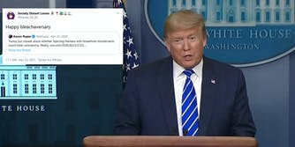 Former President Donald Trump speaking at a press conference on April 23, 2020. A tweet is next to him mocking the one year anniversary of him talking about an 'injection' of disinfectant to combat the coronavirus pandemic.