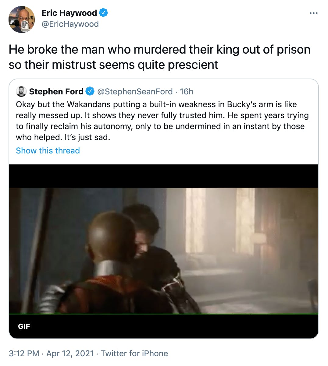 He broke the man who murdered their king out of prison so their mistrust seems quite prescient