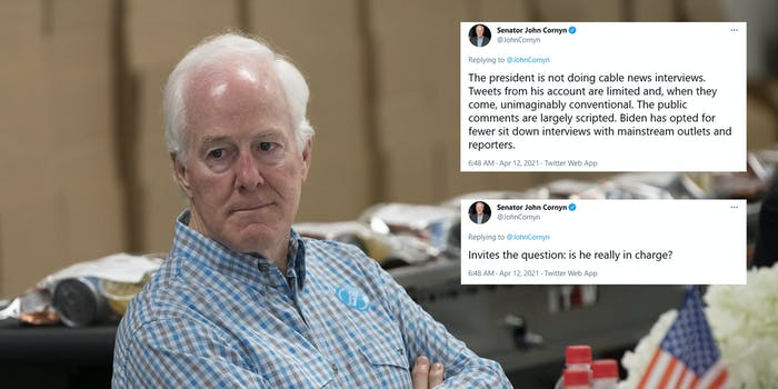 Sen. John Cornyn leaning in a chair and looking away. Next to him are two tweets where he asks whether Joe Biden is 'in charge' and quotes a Politico story that notes his tweets are 'conventional.'