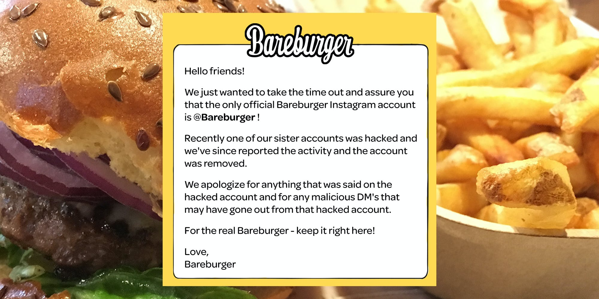 Bareburger post claims their social accounts were hacked, over burger and fries background