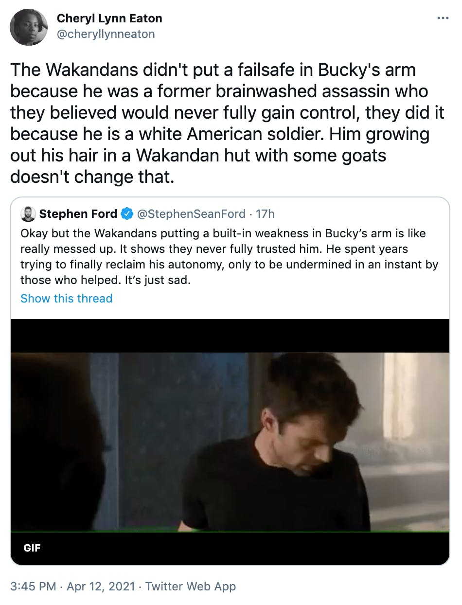 The Wakandans didn't put a failsafe in Bucky's arm because he was a former brainwashed assassin who they believed would never fully gain control, they did it because he is a white American soldier. Him growing out his hair in a Wakandan hut with some goats doesn't change that.