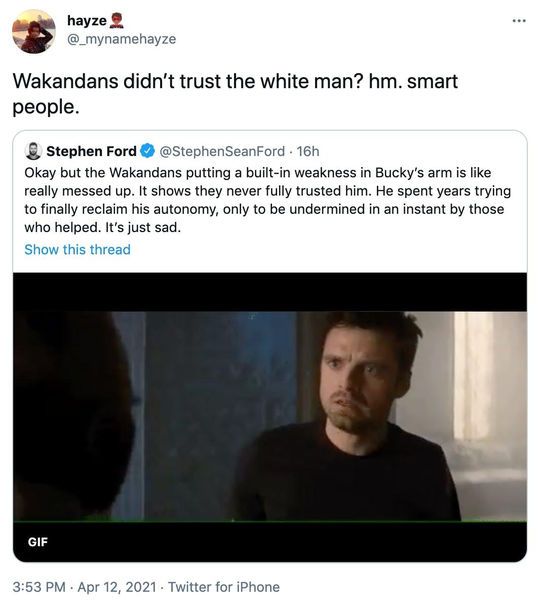 Wakandans didn't trust the white man? hm. smart people.