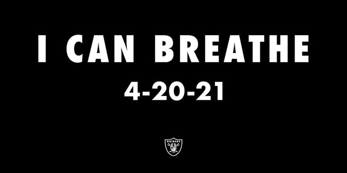 """""""I can breathe 4-20-21"""" with Raiders logo"""