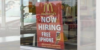 McDonald's now hiring free iPhone After 6 months employment & meet employment criteria sign in window