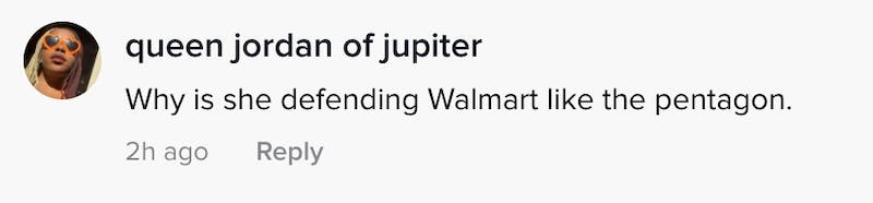 Why is she defending Walmart like the pentagon