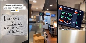 """Handwritten note """"Everyone Quit / We are closed"""" with caption """"When everyone quit unexpectedly at the same time."""" (l) empty McDonald's front line (c) status board showing drive-thru service over 1 minutes long (r)"""