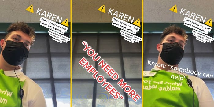 """young man behind counter with mask and caption """"Karen - she's saying we need more employees... and is mad that there is a line she don't want to stand in..."""" (l) """"You need more employees"""" (c) Karen: """"so nobody can help"""" (r)"""