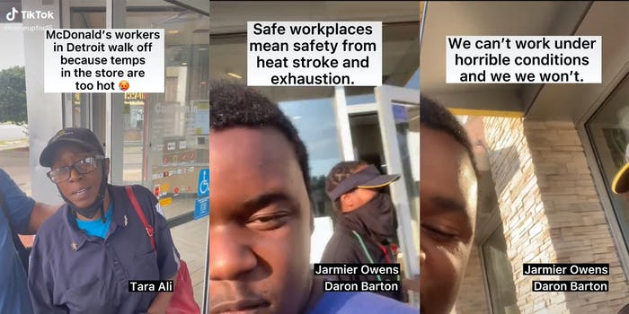 """Woman leaving McDonald's with caption """"McDonald's workers in Detroit walk off because temps in the store are too hot"""" (l) Two men leaving store with caption """"Safe workplaces mean safety from heat stroke and exhaustion."""" (c) man outside McDonald's with caption """"We can't work under horrible conditions and we we won't"""". (r)"""