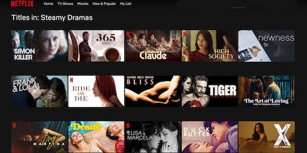 Netflix menu of steamy dramas