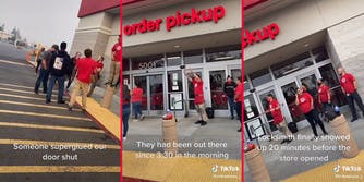 """workers outside target with captions """"Someone superglued our door shut. They had been out there since 3:30 in the morning. Locksmith finally showed up 20 minutes before the store opened."""""""