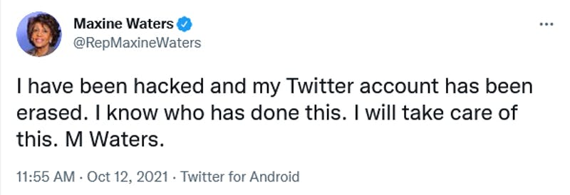 A screenshot of a tweet from Rep. Maxine Waters where she claims that her Twitter was hacked.