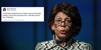 Rep. Maxine Waters next to a tweet where she claims her Twitter was hacked and had been 'erased.'